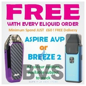 FREE POD ASPIRE AVP or BREEZE 2 VAPE KIT