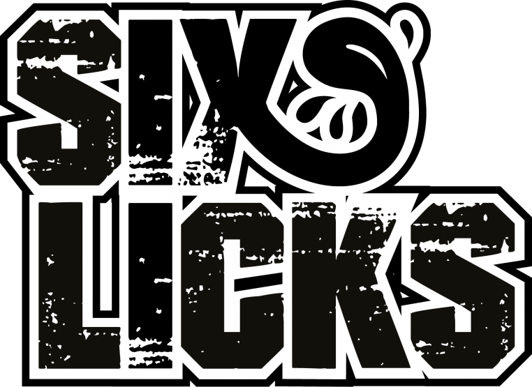 Six Licks